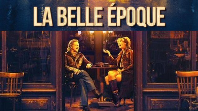 La Belle Époque: new versatile French time-travel comedy