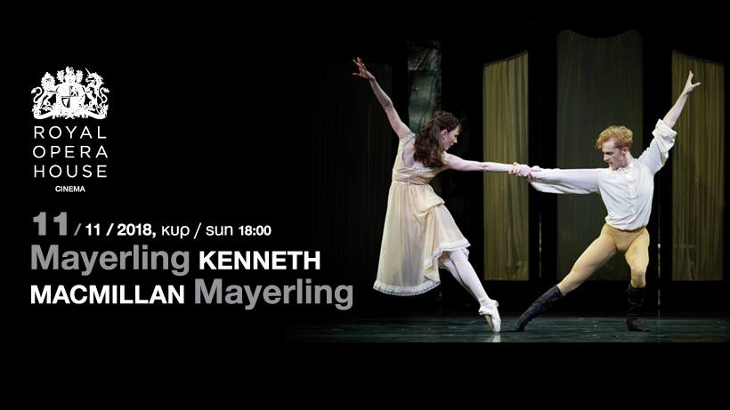 Mayerling - Royal Ballet @ Rialto Theatre