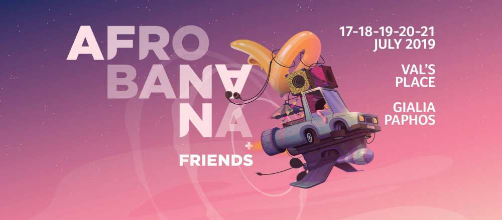 The AfroBanana + Friends Festival 2019