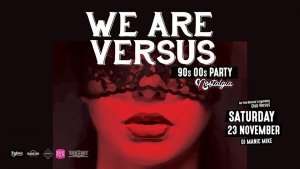 We are Versus 90s 00s Nostalgia Party
